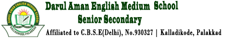 darul aman kalladikode | DARUL AMAN ENGLISH MEDIUM SCHOOL (Strictly as per Affiliation sanction permitted KALLADIKODE.P.O, PALAKKAD (Dist) By board) KERELA, PIN: 679122 :: Email:darulamankalladikode@gmail.com :: Phone:04924- 246631, 205361 :: Fax No:04924-246631